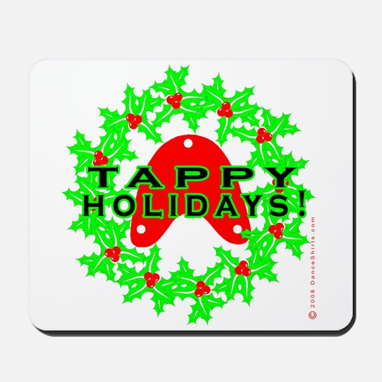 Tappy Holidays Designs for Ta Mousepad
