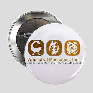 "Ancestral Msgs 2.25"" Button"