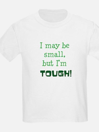 I may be small T-Shirt
