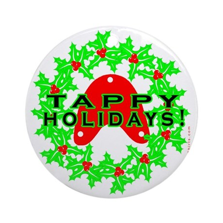 Tappy Holidays Designs for Ta Ornament (Round)