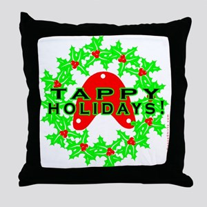 Tappy Holidays Designs for Ta Throw Pillow