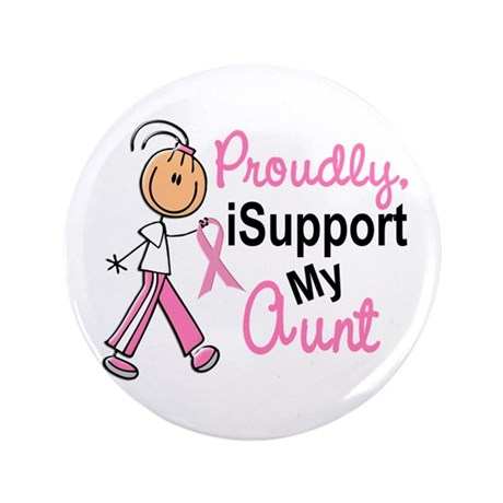 """I Support My Aunt 1 (SFT BC) 3.5"""" Button"""
