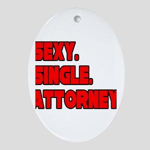"""Sexy. Single. Attorney."" Oval Ornament"