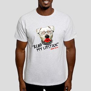 """""""Read my Lipstick"""" - Light T-Shirt"""