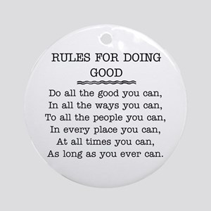 RULES FOR DOING GOOD Ornament (Round)