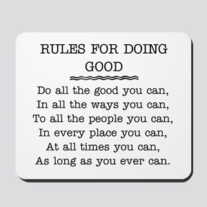 RULES FOR DOING GOOD Mousepad