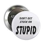 Stuck On Stupid<br> Button