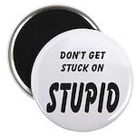 Stuck On Stupid<br> Magnet