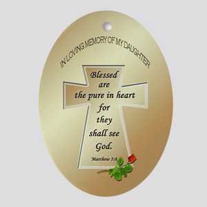 In Loving Memory of My Daughter Oval Ornament