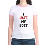 I Hate My Boss Jr. Ringer T-Shirt