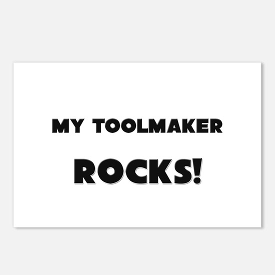 MY Toolmaker ROCKS! Postcards (Package of 8)