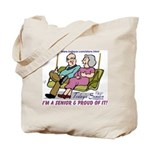 PROUD TO BE A SENIOR Tote Bag