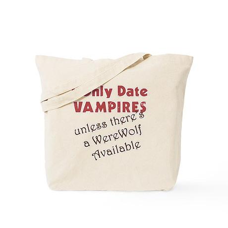 I Date Vampires Tote Bag