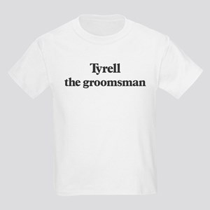 Tyrell the groomsman Kids Light T-Shirt