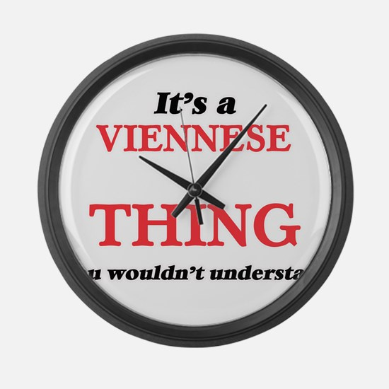 It's a Viennese thing, you wo Large Wall Clock