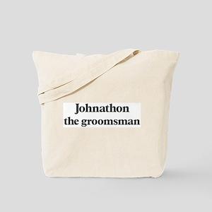 Johnathon the groomsman Tote Bag