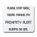 proximity alert pregnancy Mousepad