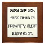 proximity alert pregnancy Framed Tile