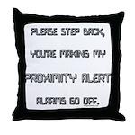 proximity alert pregnancy Throw Pillow