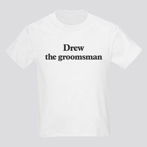 Drew the groomsman Kids Light T-Shirt