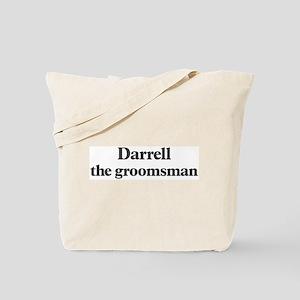 Darrell the groomsman Tote Bag
