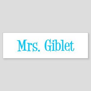 Mrs. Giblet Bumper Sticker