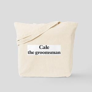 Cale the groomsman Tote Bag