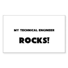 MY Technical Engineer ROCKS! Rectangle Sticker