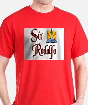 Sir Rodolfo T-Shirt