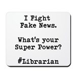 Librarian Fake News Mousepad