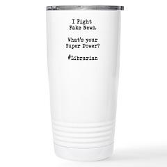 Librarian Fake News Travel Mug Mugs