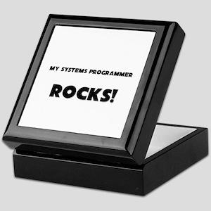MY Systems Programmer ROCKS! Keepsake Box