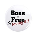 """Boss Free and Loving It 3.5"""" Button (100 pack"""