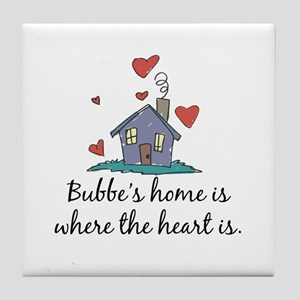 Bubbe's Home is Where the Heart Is Tile Coaster