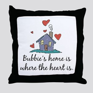 Bubbie's Home is Where the Heart Is Throw Pillow