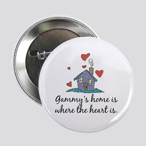 "Gammy's Home is Where the Heart Is 2.25"" Button"