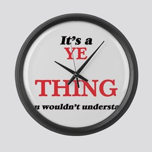 It's a Ye thing, you wouldn&# Large Wall Clock