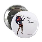 "time to serve 2.25"" Button (10 pack)"