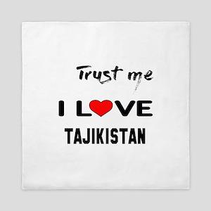Trust me I Love Tajikstan Queen Duvet