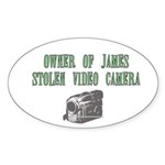 James Stolen Video Camera Oval Sticker (50 pk)