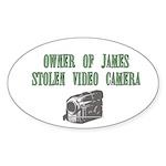 James Stolen Video Camera Oval Sticker (10 pk)
