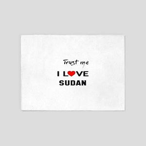 Trust me I Love Sudan 5'x7'Area Rug