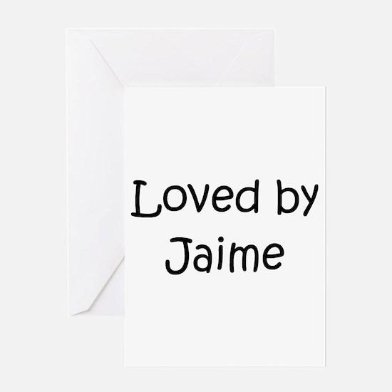 Cute Jaime name Greeting Card