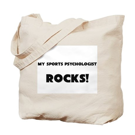 MY Sports Psychologist ROCKS! Tote Bag