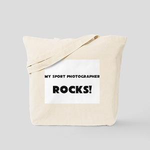 MY Sport Photographer ROCKS! Tote Bag