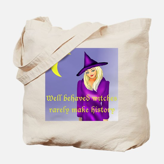 Well behaved witches Tote Bag