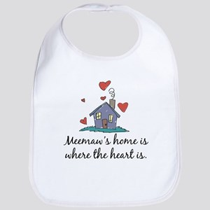 Meemaw's Home is Where the Heart Is Bib