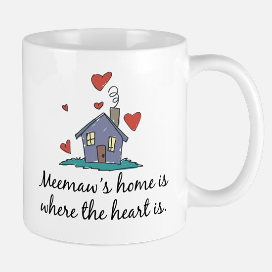 Meemaw's Home is Where the Heart Is Mug
