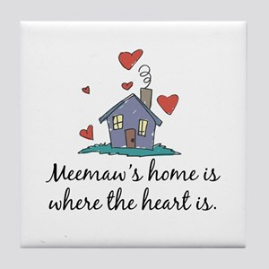 Meemaw's Home is Where the Heart Is Tile Coaster