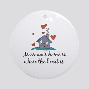 Meemaw's Home is Where the Heart Is Ornament (Roun